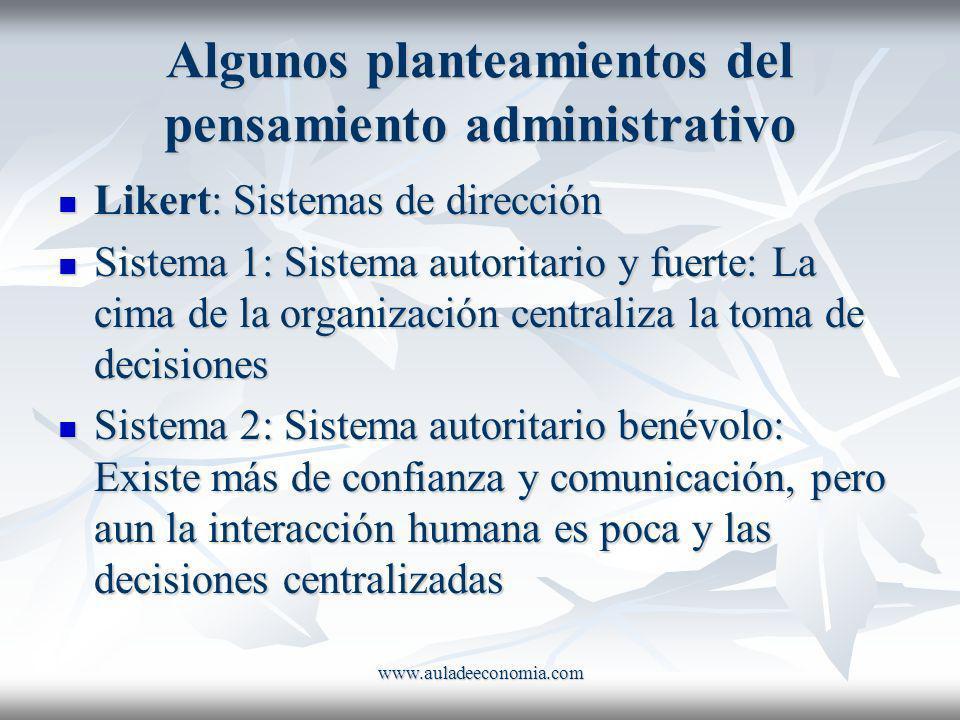 Algunos planteamientos del pensamiento administrativo
