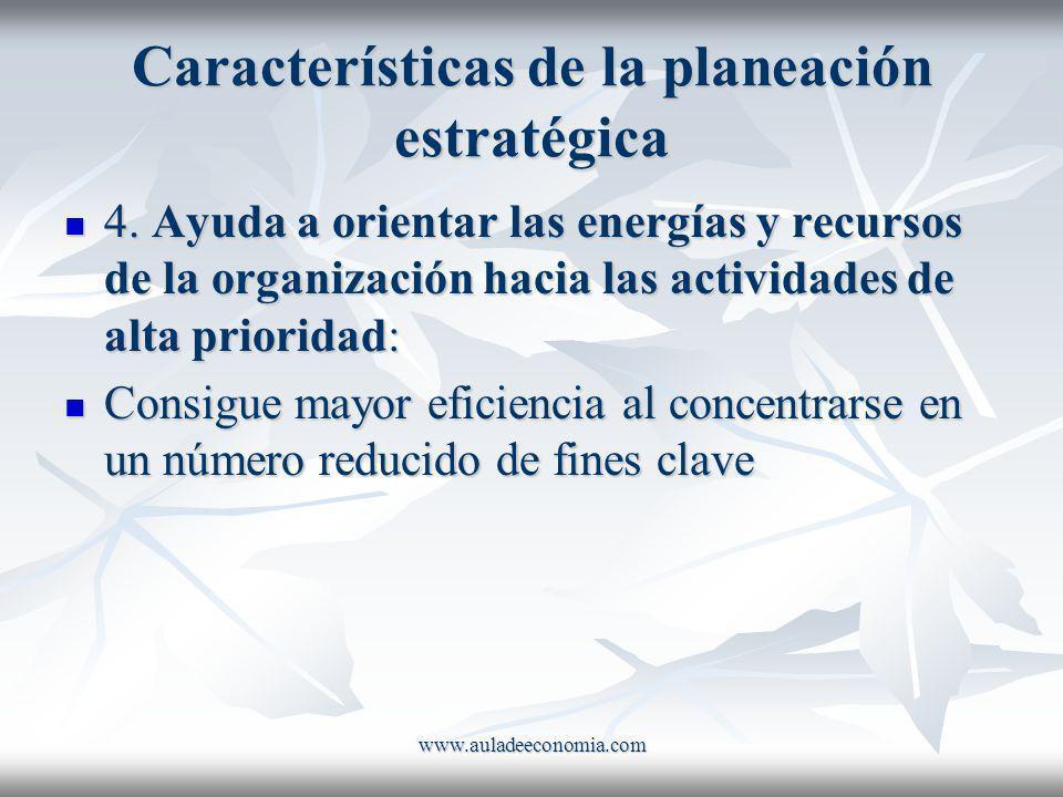 Características de la planeación estratégica