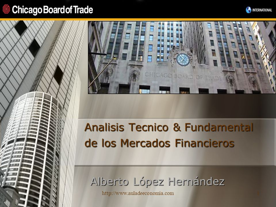 Analisis Tecnico & Fundamental de los Mercados Financieros
