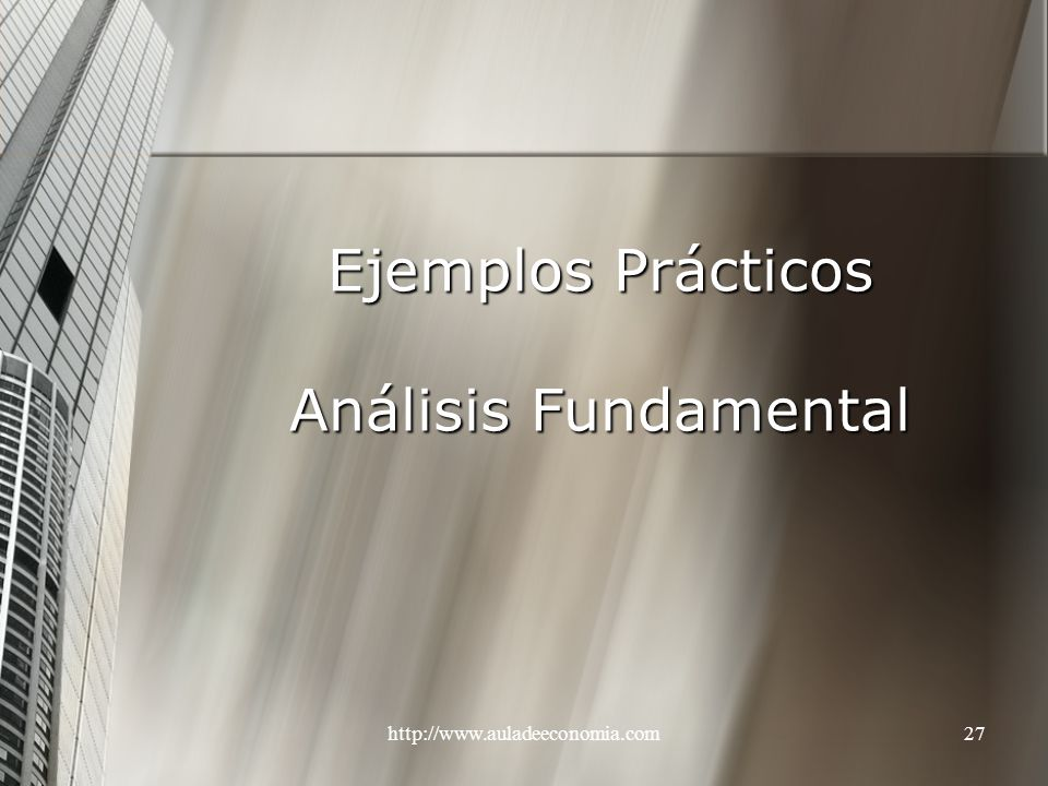 Ejemplos Prácticos Análisis Fundamental
