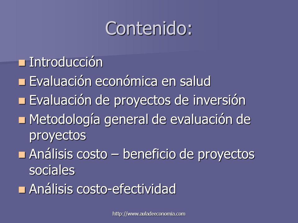 Contenido: Introducción Evaluación económica en salud