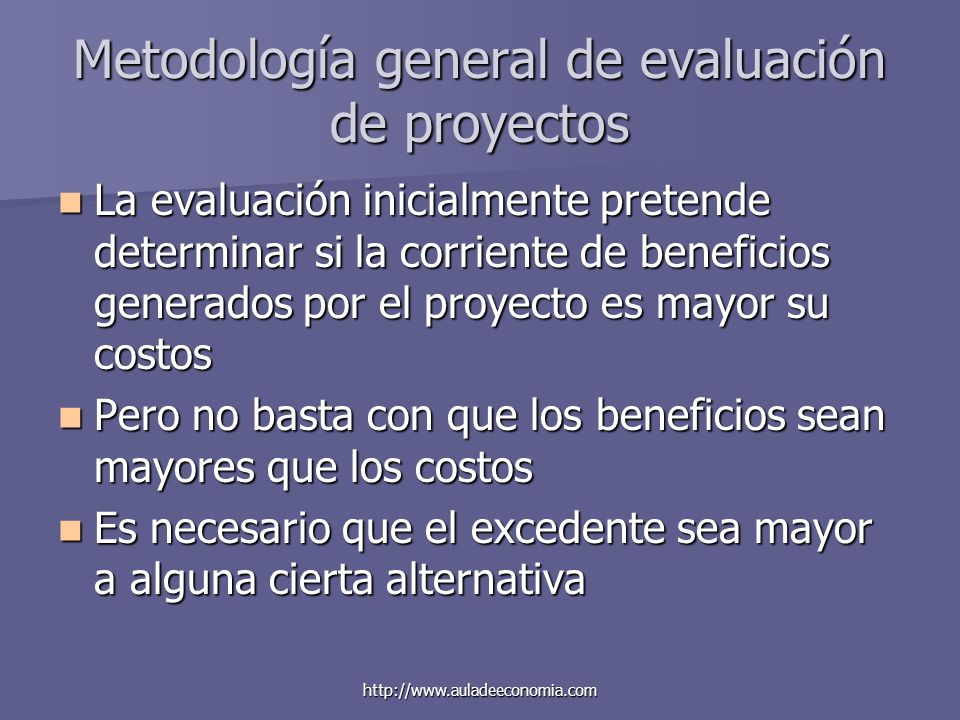 Metodología general de evaluación de proyectos