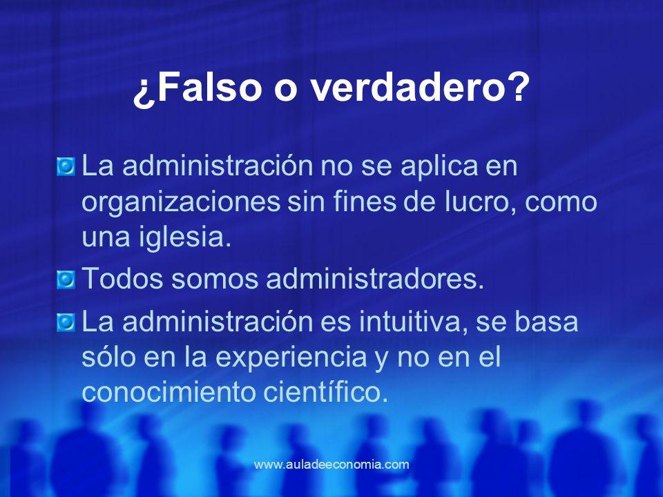 ¿Falso o verdadero La administración no se aplica en organizaciones sin fines de lucro, como una iglesia.