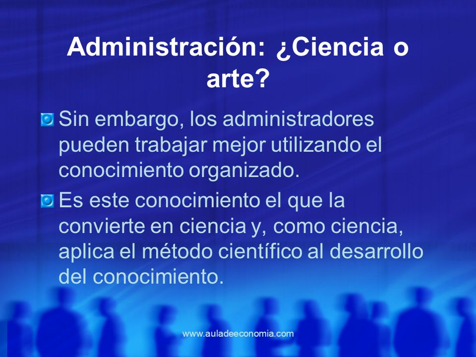 Administración: ¿Ciencia o arte