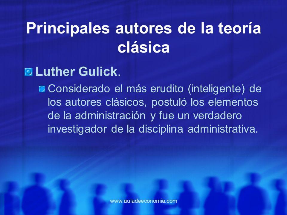 Principales autores de la teoría clásica
