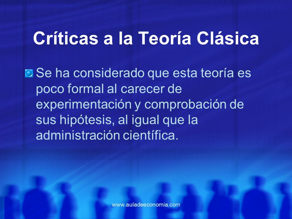 Críticas a la Teoría Clásica