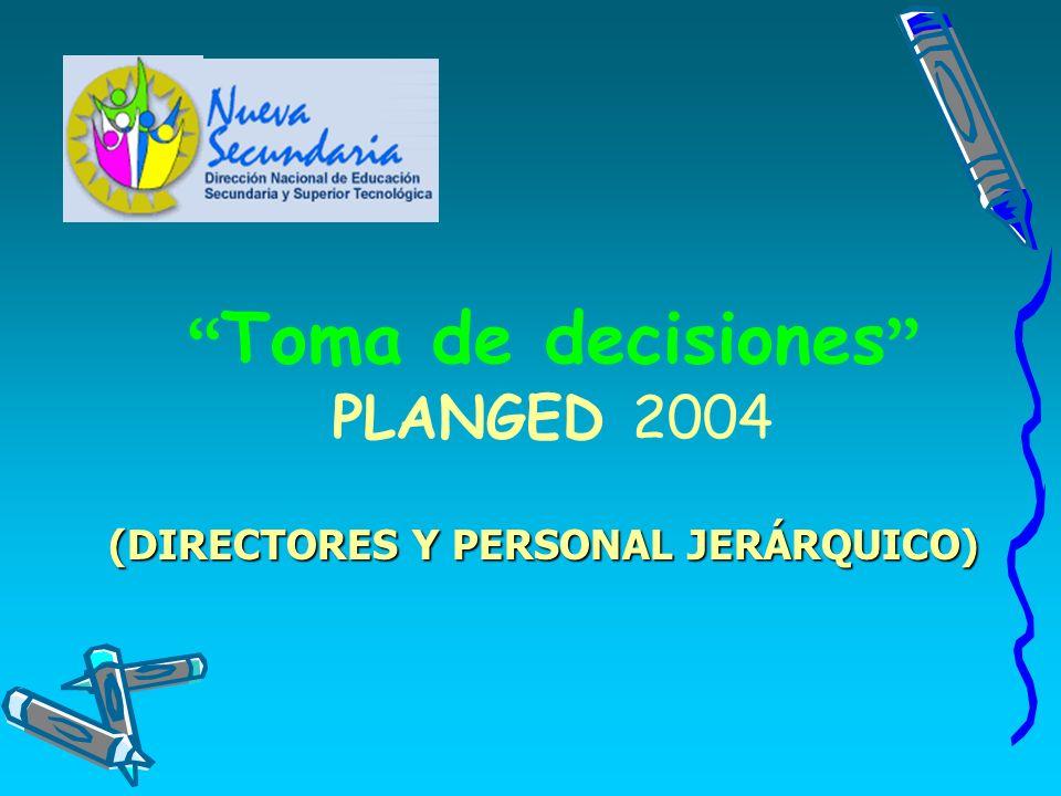 Toma de decisiones PLANGED 2004