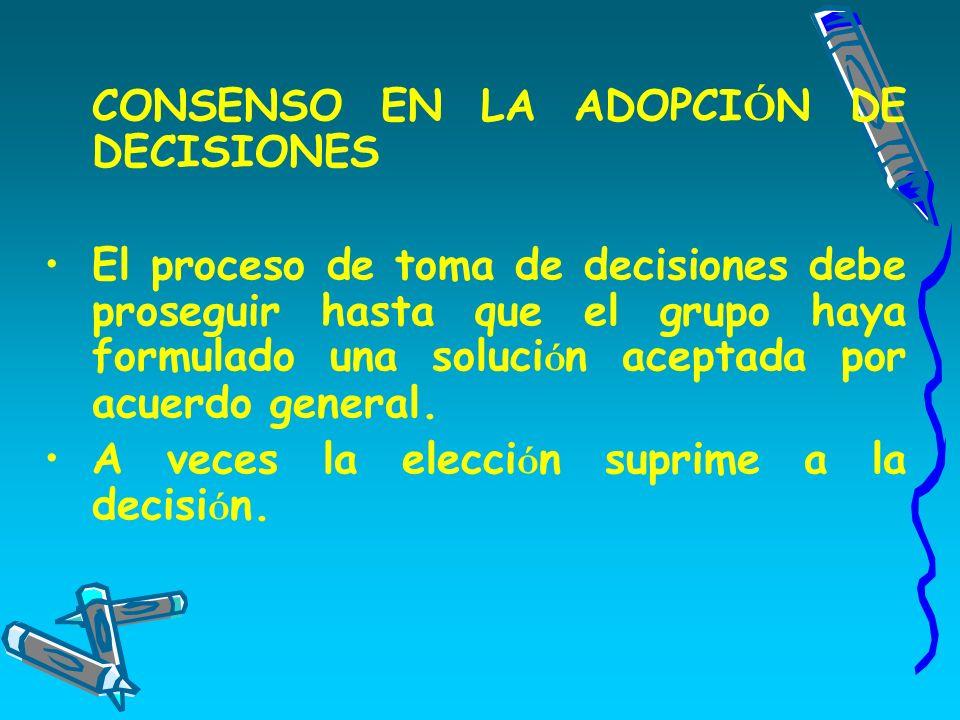 CONSENSO EN LA ADOPCIÓN DE DECISIONES