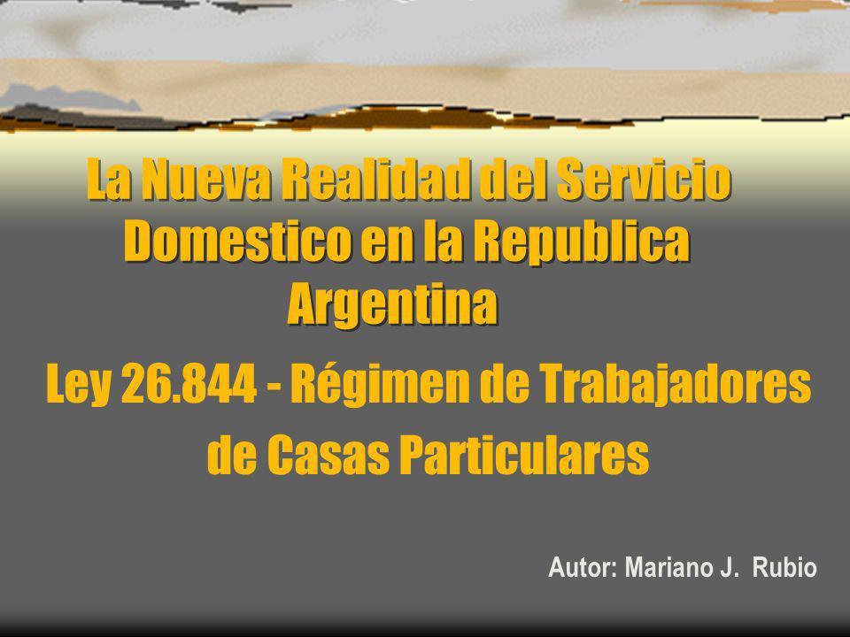 La Nueva Realidad del Servicio Domestico en la Republica Argentina