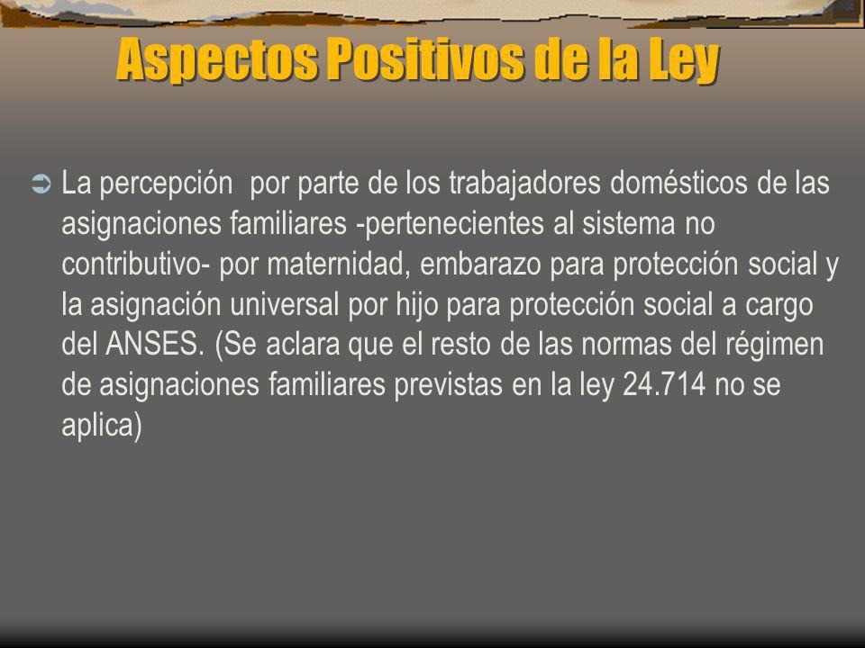 Aspectos Positivos de la Ley