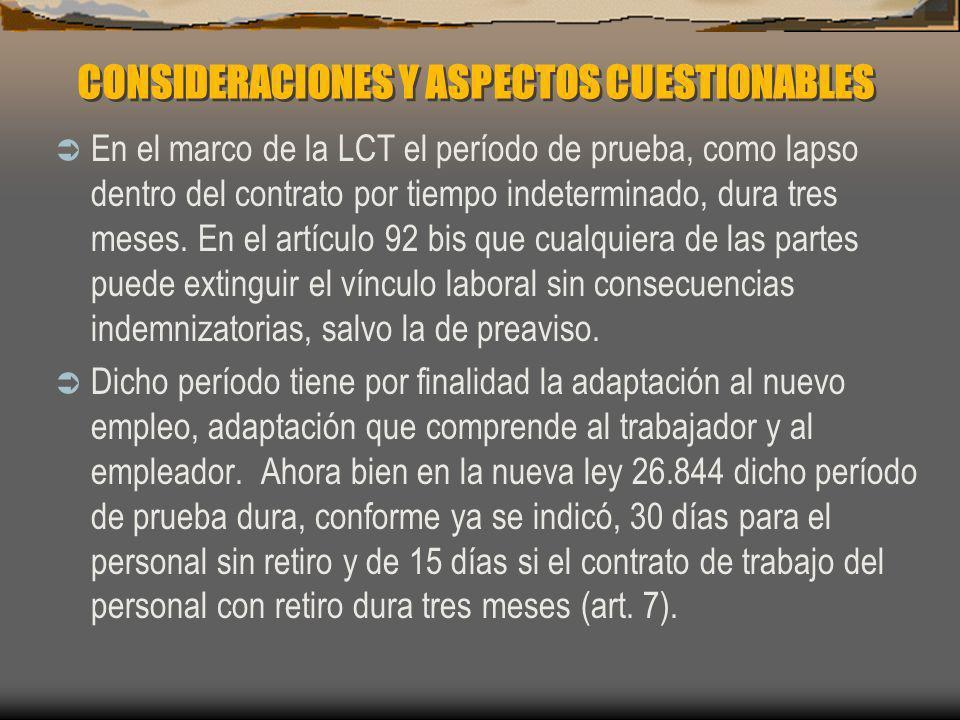 CONSIDERACIONES Y ASPECTOS CUESTIONABLES