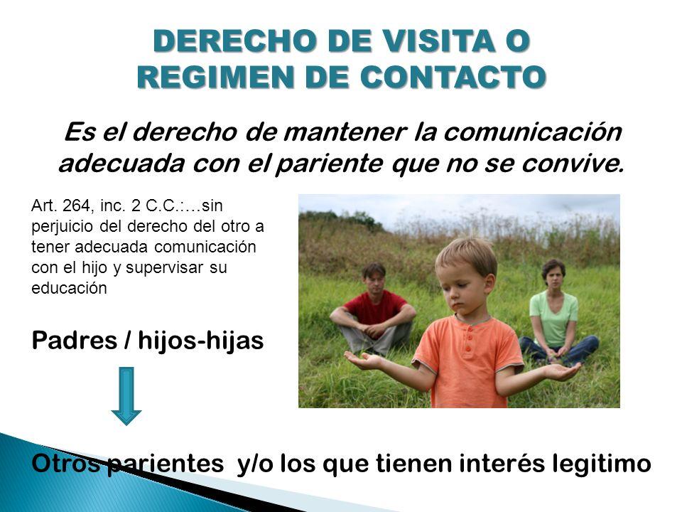 DERECHO DE VISITA O REGIMEN DE CONTACTO
