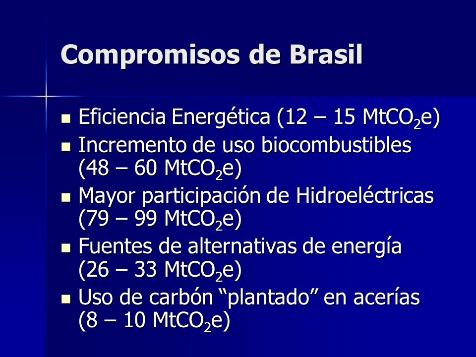 Compromisos de Brasil Eficiencia Energética (12 – 15 MtCO2e)