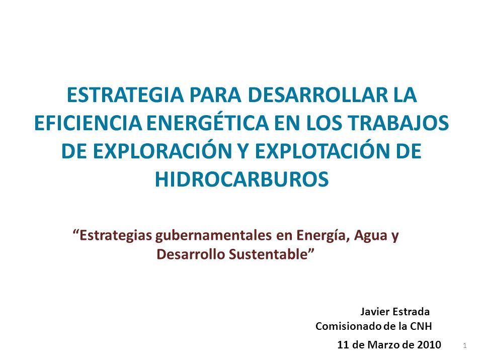 ESTRATEGIA PARA DESARROLLAR LA EFICIENCIA ENERGÉTICA EN LOS TRABAJOS DE EXPLORACIÓN Y EXPLOTACIÓN DE HIDROCARBUROS