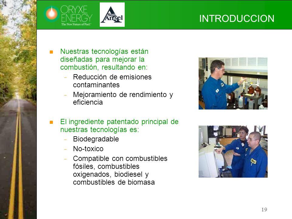 INTRODUCCION Nuestras tecnologías están diseñadas para mejorar la combustión, resultando en: Reducción de emisiones contaminantes.