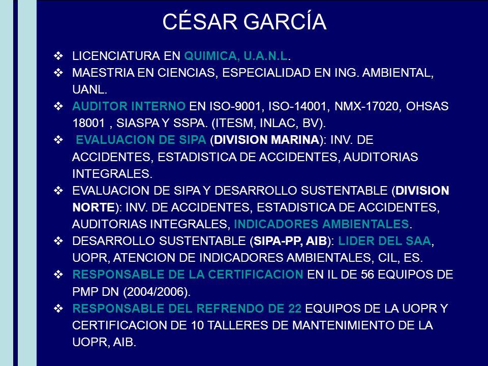 CÉSAR GARCÍA LICENCIATURA EN QUIMICA, U.A.N.L.