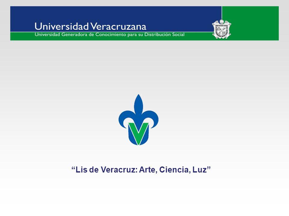Lis de Veracruz: Arte, Ciencia, Luz