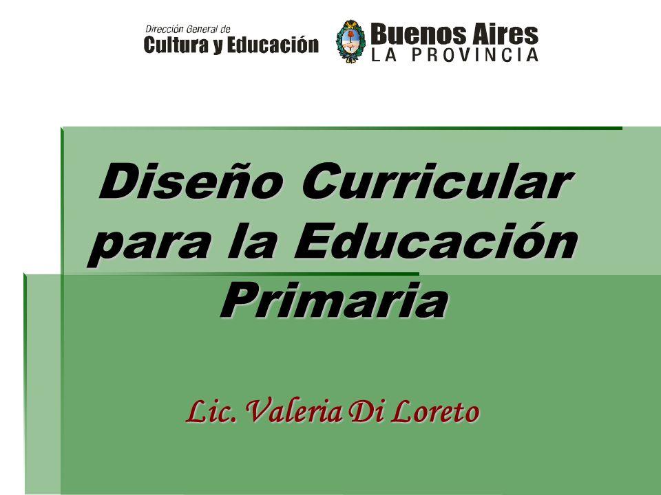 Dise o curricular para la educaci n primaria lic valeria for Diseno curricular primaria