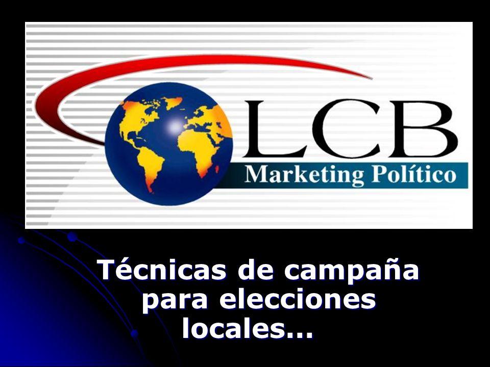 Técnicas de campaña para elecciones locales...