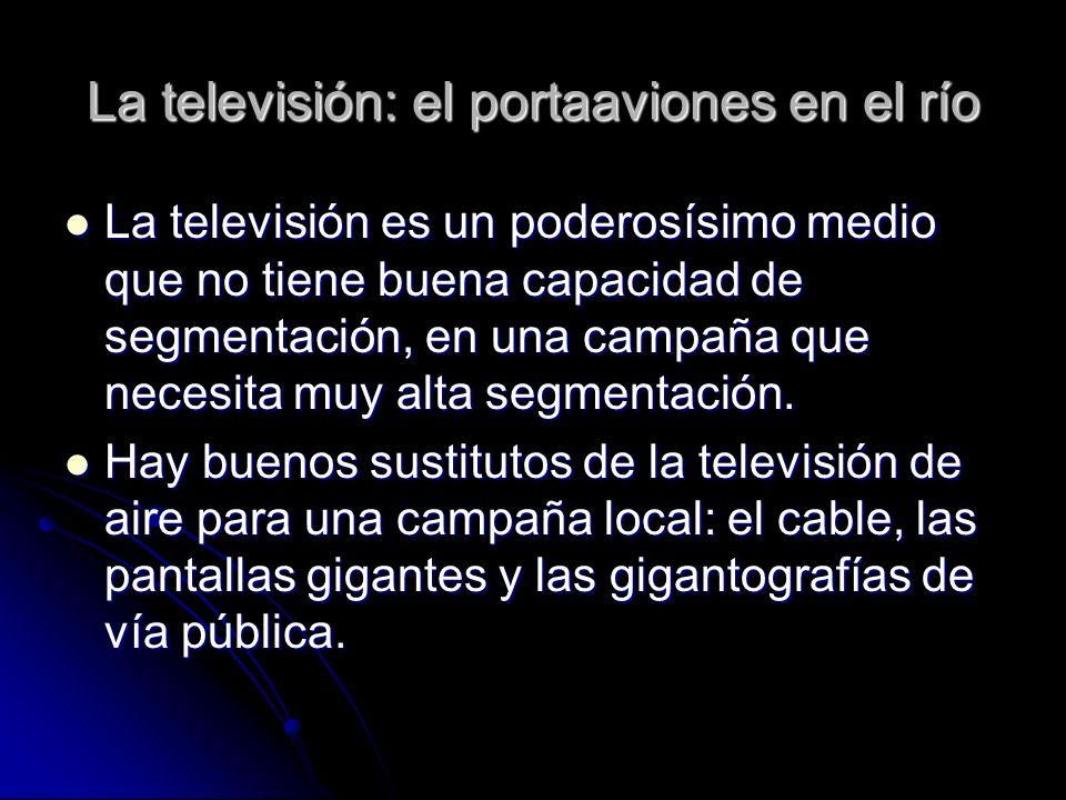 La televisión: el portaaviones en el río