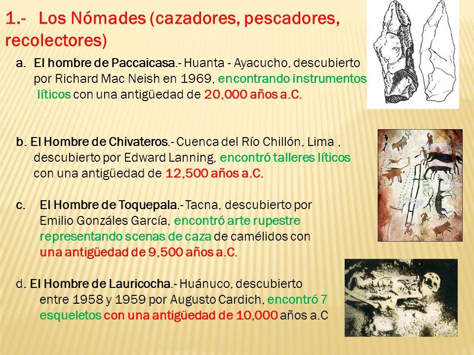 1.- Los Nómades (cazadores, pescadores, recolectores)