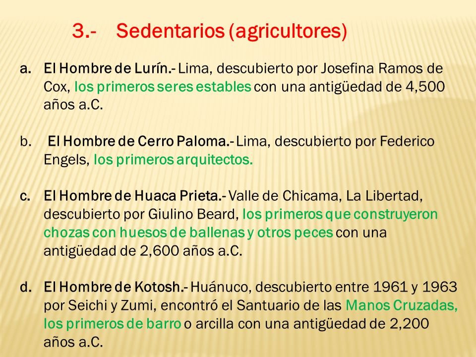 3.- Sedentarios (agricultores)