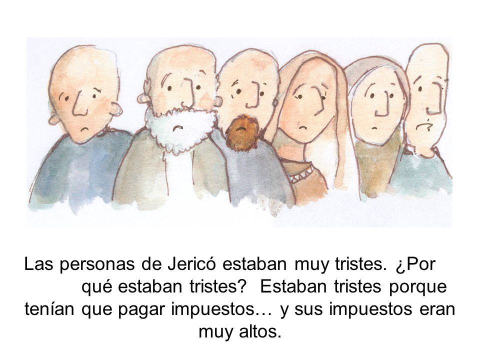 Las personas de Jericó estaban muy tristes. ¿Por. qué estaban tristes