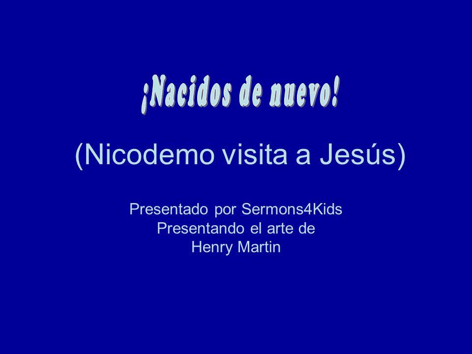 (Nicodemo visita a Jesús)