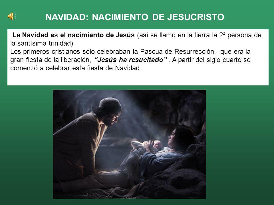 NAVIDAD: NACIMIENTO DE JESUCRISTO
