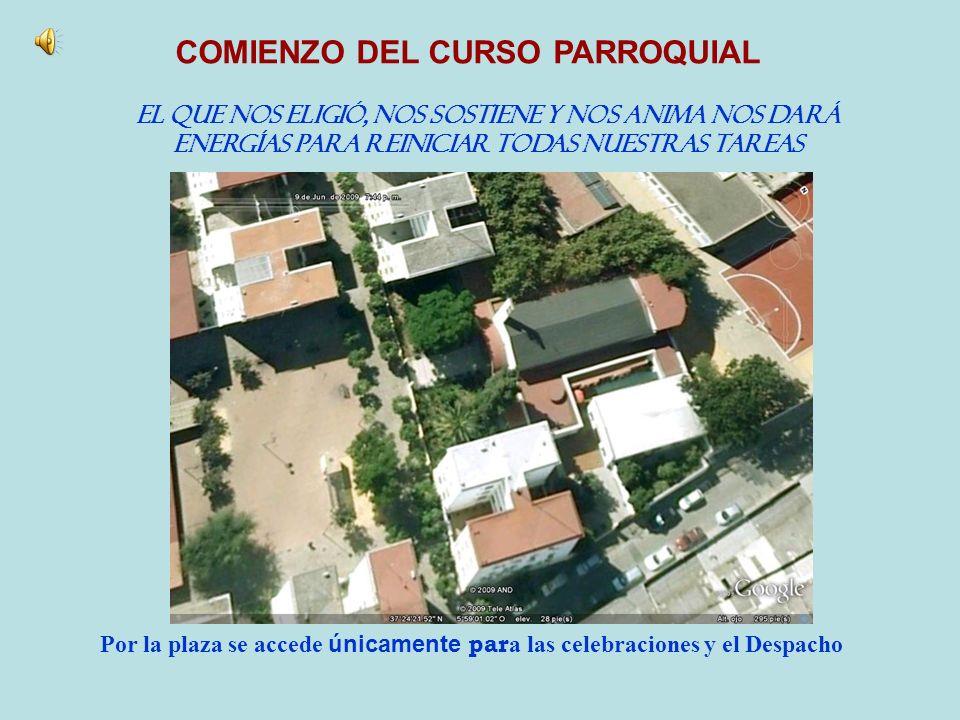 COMIENZO DEL CURSO PARROQUIAL