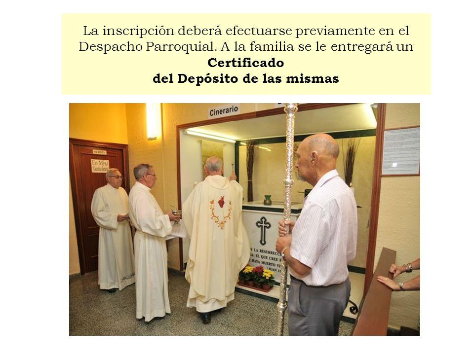 La inscripción deberá efectuarse previamente en el Despacho Parroquial