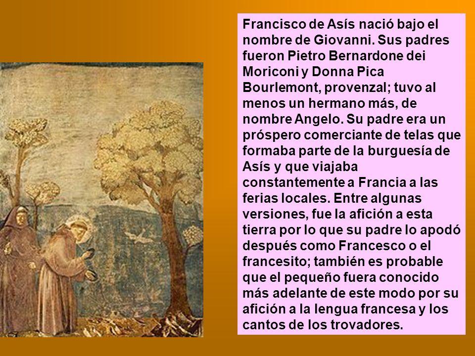Francisco de Asís nació bajo el nombre de Giovanni