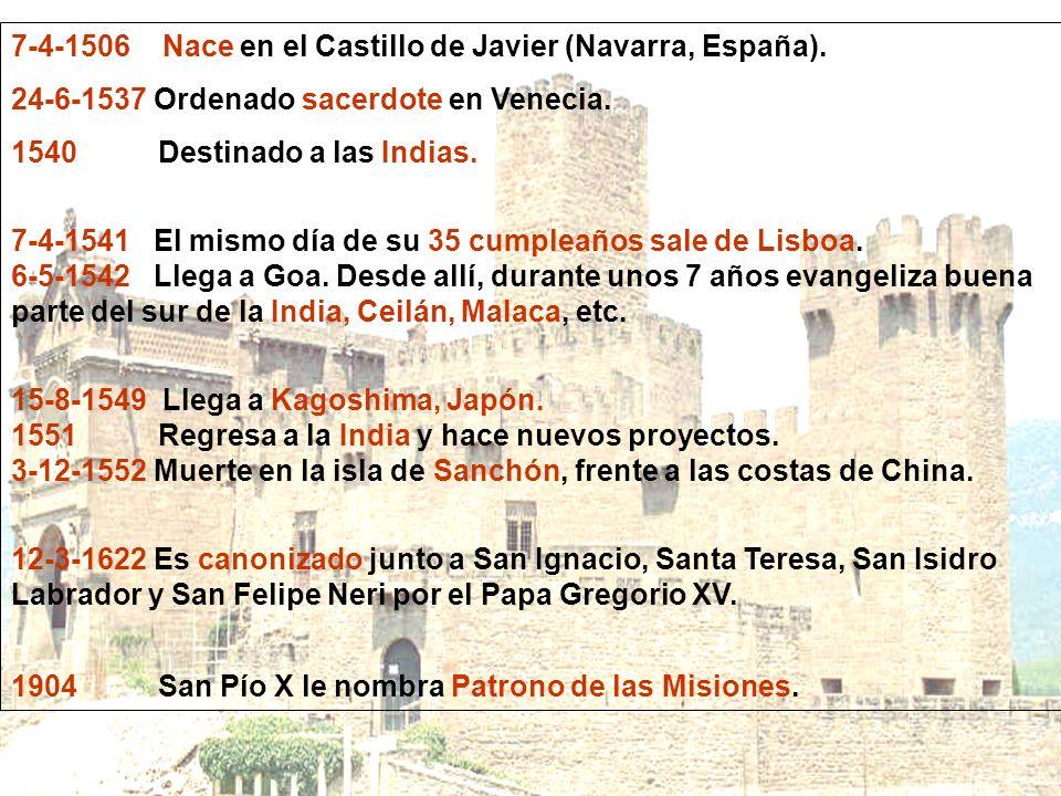 7-4-1506 Nace en el Castillo de Javier (Navarra, España).