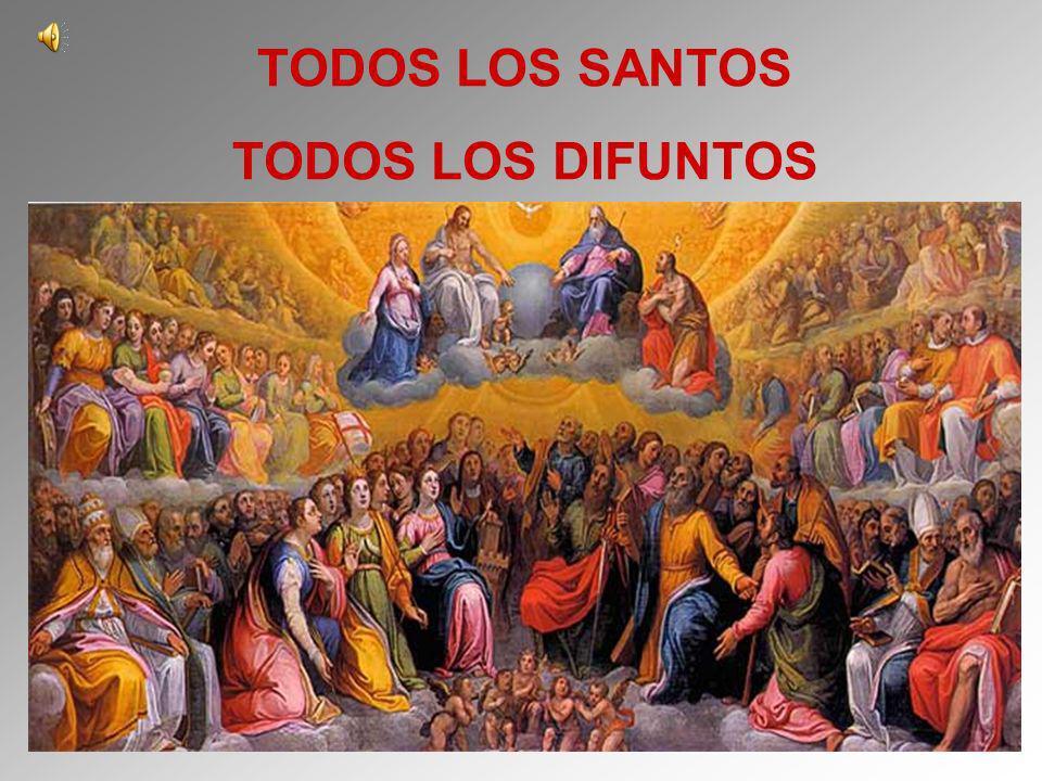 TODOS LOS SANTOS TODOS LOS DIFUNTOS