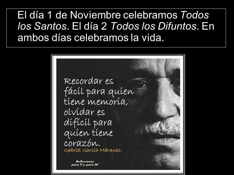 El día 1 de Noviembre celebramos Todos los Santos