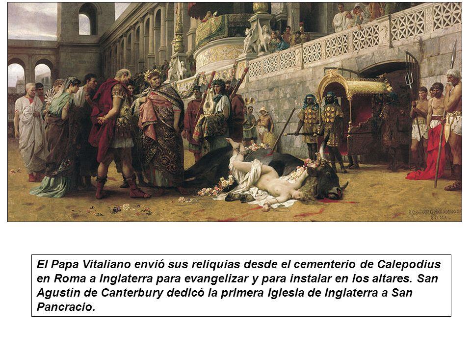 El Papa Vitaliano envió sus reliquias desde el cementerio de Calepodius en Roma a Inglaterra para evangelizar y para instalar en los altares.