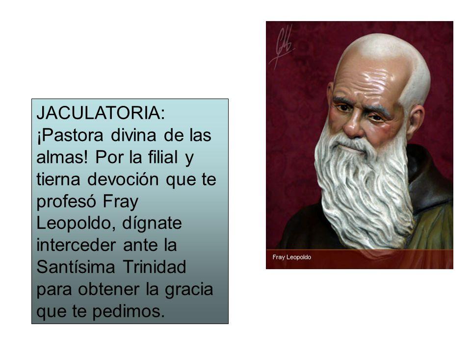 JACULATORIA: ¡Pastora divina de las almas
