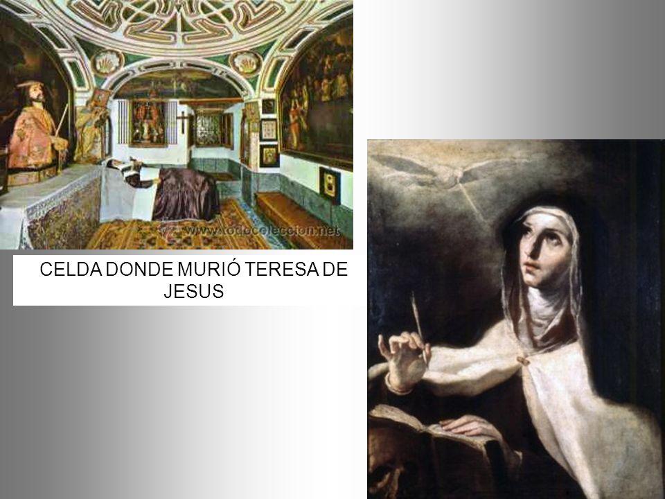 CELDA DONDE MURIÓ TERESA DE JESUS