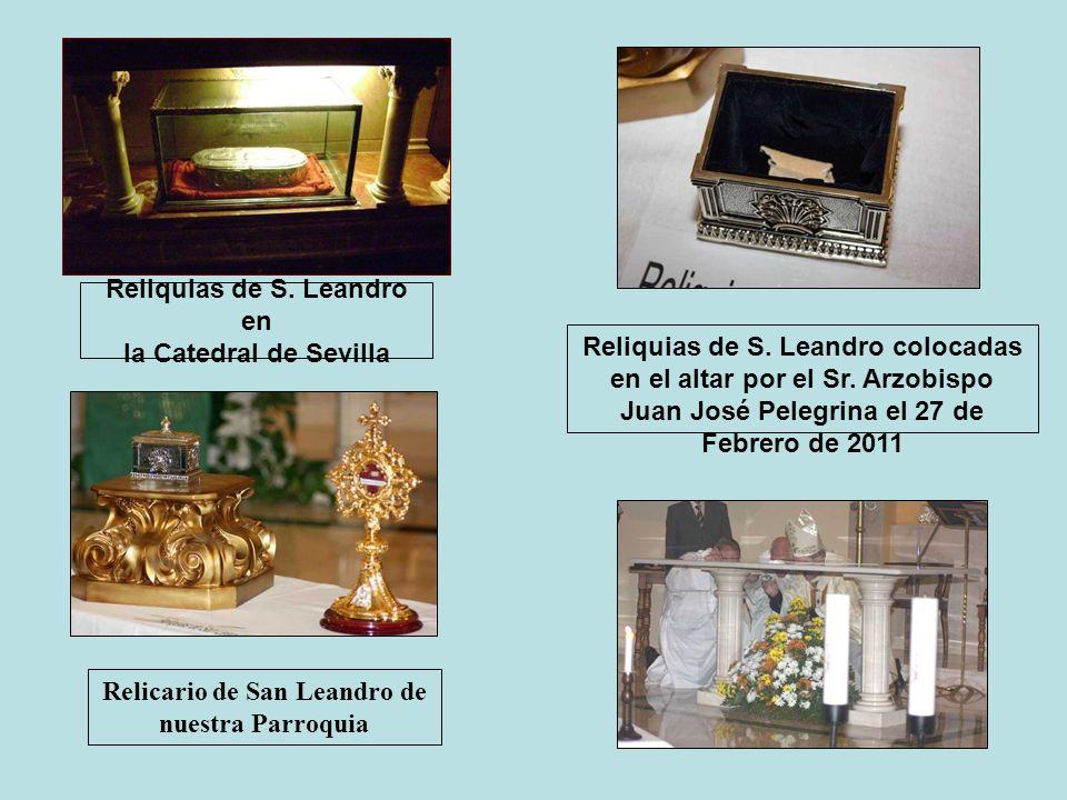 Reliquias de S. Leandro en la Catedral de Sevilla