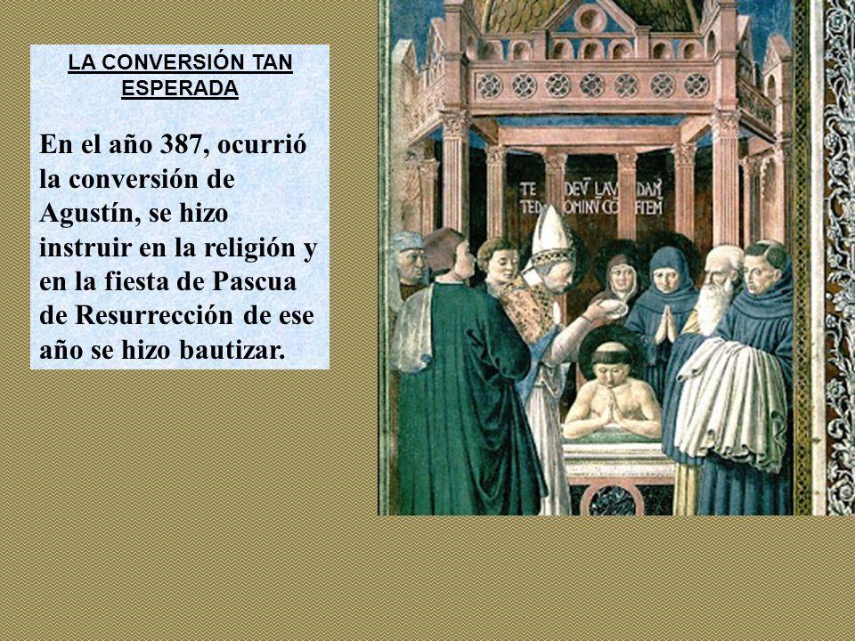 LA CONVERSIÓN TAN ESPERADA