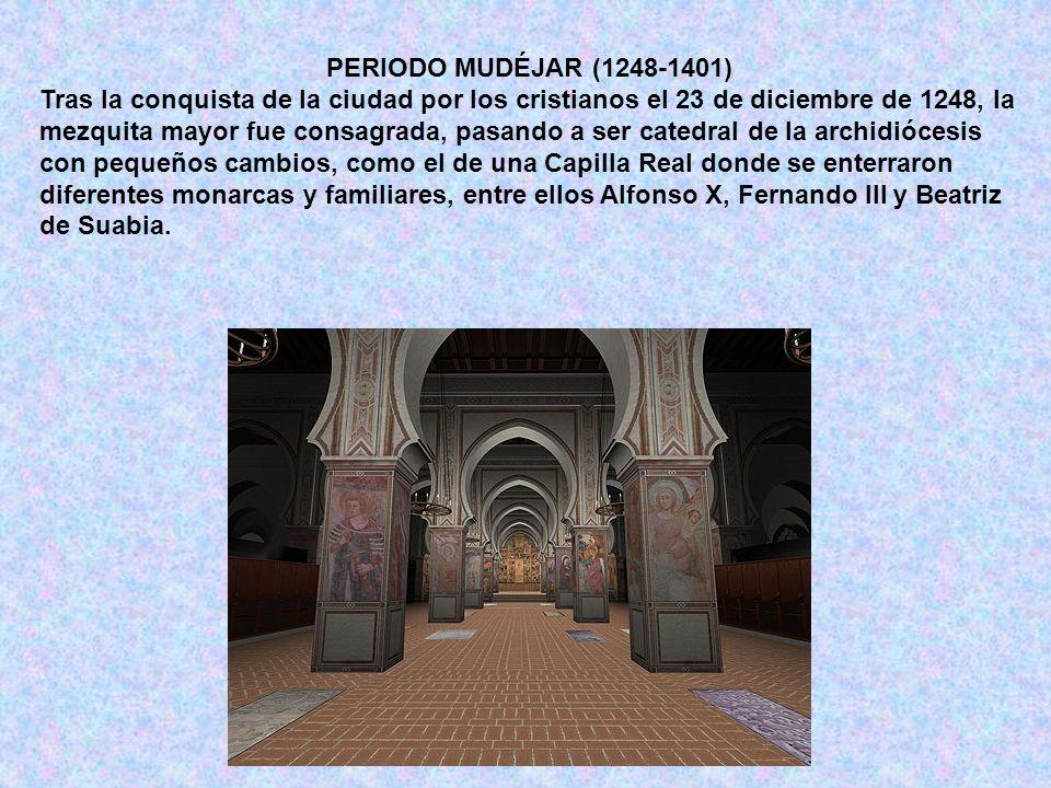 PERIODO MUDÉJAR (1248-1401)