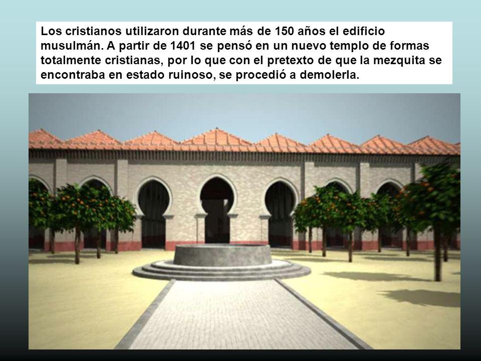 Los cristianos utilizaron durante más de 150 años el edificio musulmán