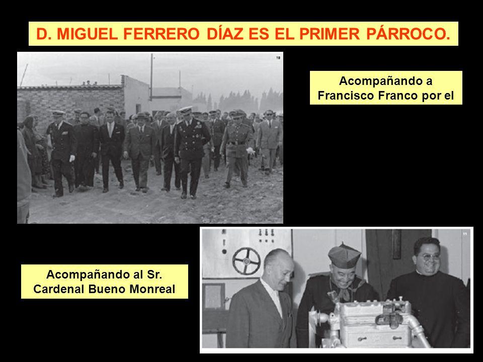 D. MIGUEL FERRERO DÍAZ ES EL PRIMER PÁRROCO.