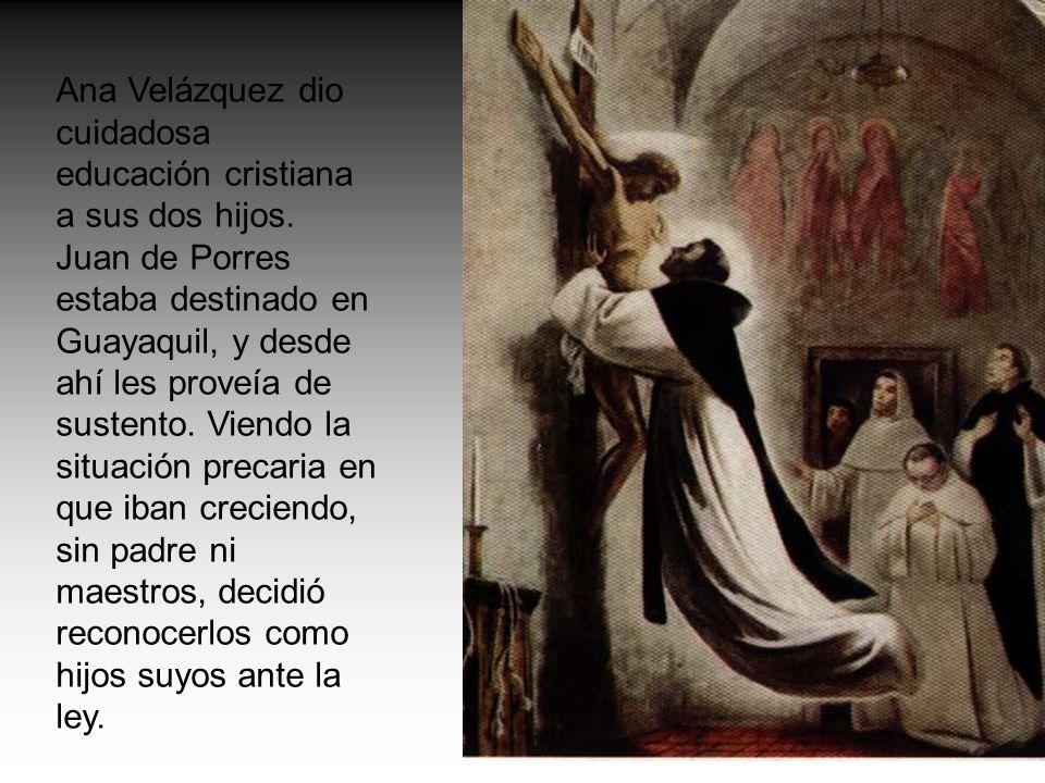 Ana Velázquez dio cuidadosa educación cristiana a sus dos hijos