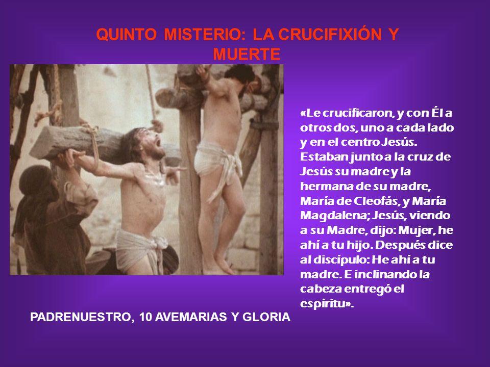 QUINTO MISTERIO: LA CRUCIFIXIÓN Y MUERTE
