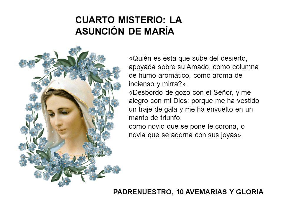 CUARTO MISTERIO: LA ASUNCIÓN DE MARÍA