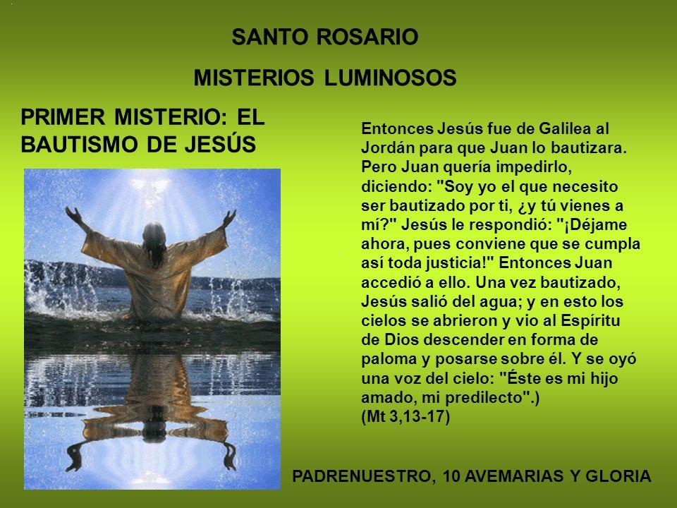 SANTO ROSARIO MISTERIOS LUMINOSOS