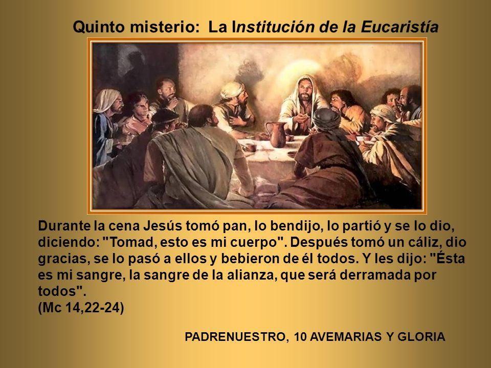 Quinto misterio: La Institución de la Eucaristía