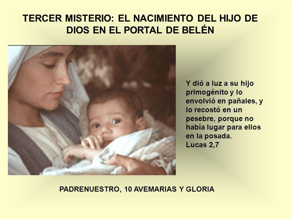 TERCER MISTERIO: EL NACIMIENTO DEL HIJO DE DIOS EN EL PORTAL DE BELÉN