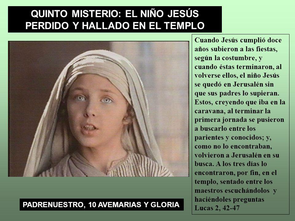 QUINTO MISTERIO: EL NIÑO JESÚS PERDIDO Y HALLADO EN EL TEMPLO